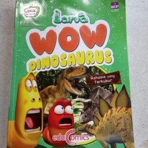 Buku Komik - Larva WOW Dinosaurus