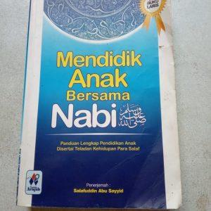 Buku Islami - Mendidik Anak Bersama Nabi Muhammad